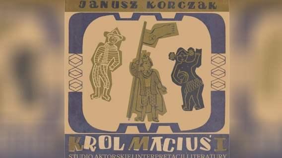 """""""Król Maciuś Pierwszy"""" został przetłumaczony na język włoski."""
